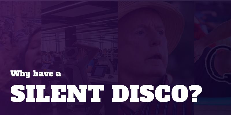 Why have a silent disco